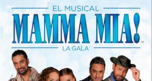 """""""Mamma Mia, El Musical"""", La Exitosa obra vuelve a escena con una gran gala"""