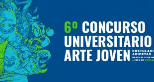 6ta versión del Concurso Universitario Arte Joven abre  convocatoria para jóvenes creadores